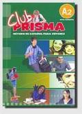 Cerdeira, Paula; Romero, Ana - Club Prisma A2 Libro del alumno EDI-NUMEN