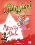 Jenny Dooley, Virginia Evans - Fairyland 4 WB EXPRESS PUBLISHING