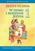 Ks. Władysław Kubik, Ks. Grzegorz Łuszczak, Teres - Katechizm SP 1 W domu i rodzinie... ćw WAM