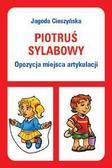 Jagoda Cieszyńska - Piotruś sylabowy - Opozycja miejsca artykulacji