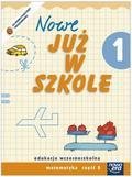 Praca zbiorowa - Już W Szkole Nowe 1 Matematyka cz.2 NE