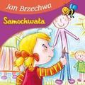 Jan Brzechwa - Bajki dla malucha - Samochwała