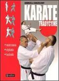 Andrzej Zarzeczny - Karate tradycyjne