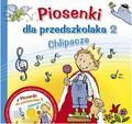 praca zbiorowa - Piosenki dla przedszkolaka 2 Chlipacze