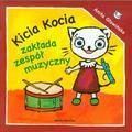 Anita Głowińska - Kicia Kocia zakłada zespół muzyczny - A. Głowińska