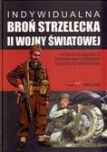 Witold Głębowicz, Roman Matuszewski, Tomasz Nowako - Indywidualna broń strzelecka II wojny BELLONA