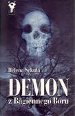Helena Sekuła - Demon z Bagiennego Boru - Helena Sekuła
