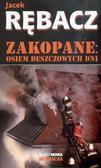 Jacek Rębacz - Zakopane: Osiem deszczowych dni - Jacek Rębacz