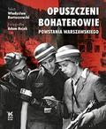 Władysław Bartoszewski, Adam Bujak - Opuszczeni Bohaterowie wer. ang Biały Kruk