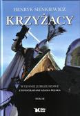 Henryk Sienkiewicz - Krzyżacy Tom 2 - H. Sienkiewicz Biały Kruk