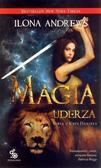 Ilona Andrews - Seria z Kate Daniels T.3 Magia uderza