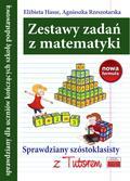 Hasse Elżbieta, Rzeszotarska Agnieszka - Zestawy zadań z matematyki Sprawdziany szóstoklasisty z Tutorem