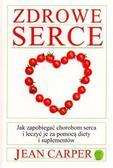 Jean Carper - Zdrowe serce