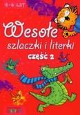 Praca zbiorowa - Wesołe szlaczki i literki część 2 LITERKA