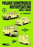 A. Zieliński - Polskie konstrukcje motoryzacyjne 1961-1965
