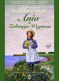 Lucy Maud Montgomery - Ania z Zielonego Wzgórza 100 lat CD MP3