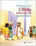 praca zbiorowa - Z Biblią przez cały rok. Opowieści dla dzieci