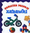 Anna Wiśniewska - Okruszek poznaje - Zabawki