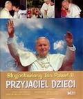Arturo Mari, Adam Bujak, bp Antoni Długosz - Przyjaciel dzieci. Błogosławiony Jan Paweł II