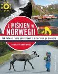 Aldona Urbankiewicz - Z Miśkiem w Norwegii - Aldona Urbankiewicz
