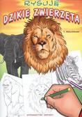 Thierry Beaudenon - Rysuję dzikie zwierzęta