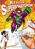 Thierry Beaudenon - Rysuję superbohaterów