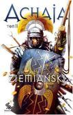 Andrzej Ziemiański - Achaja Tom 2