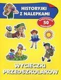 Anna Wiśniewska - Historyjki z nalepkami - Wycieczki przedszkolaków