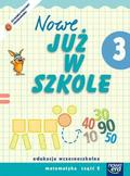 Piotrowska Małgorzata Ewa, Szymańska Maria Alicja - Już W Szkole Nowe 3 Matematyka cz.2 NE