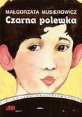 Małgorzata Musierowicz - Czarna polewka