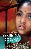 Shilpi Somaya Gowda - Sekretna córka - Shilpi Somaya Gowda