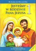 praca zbiorowa - Katechizm SP 1 Jesteśmy w rodzinie podr WAM