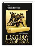 Jan Parandowski - Przygody Odyseusza