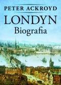 Peter Ackroyd - Londyn. Biografia - Peter Ackroyd