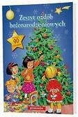 praca zbiorowa - Zeszyt ozdób bożonarodzeniowych w.2011