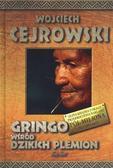 Wojciech Cejrowski - Gringo Wśród Dzikich Plemion TW w.2011