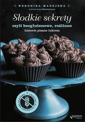 Słodkie sekrety czyli bezglutenowe, rośl