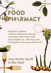 Food Pharmacy. Opowieść o jelitach i dob