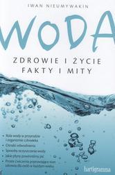 Woda Zdrowie i życie Fakty i mity