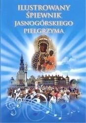 Ilustrowany śpiewnik Jasnogórskiego Piel
