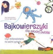 Bajkowierszyki dla młodej publiki / Mali
