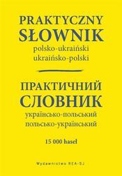 Praktyczny słownik polsko-ukraiński ukra