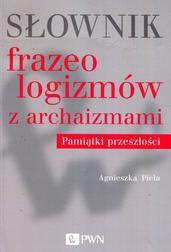 Słownik frazeologizmów z archaizmami Pam