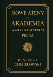Nowe Ateny albo Akademia wszelkiey scyen