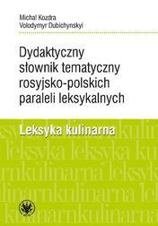 Dydaktyczny słownik tematyczny rosyjsko-