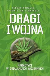 Dragi i Wojna. Narkotyki w działaniach w