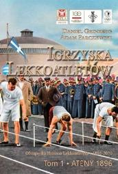 Igrzyska lekkoatletów Tom 1 Ateny 1896