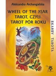 Wheel of the Year Tarot, czyli Tarot Pór