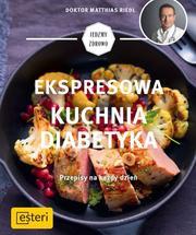 Ekspresowa kuchnia diabetyka. Przepisy n