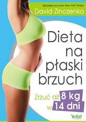 Dieta na płaski brzuch. Zrzuć aż 8 kg w
